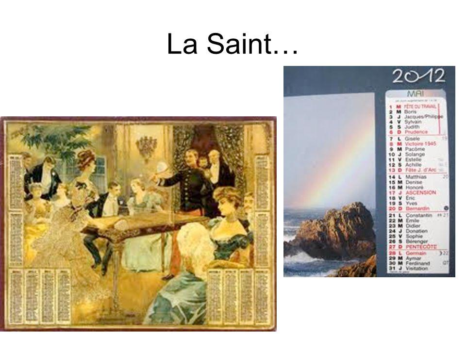 La Saint…