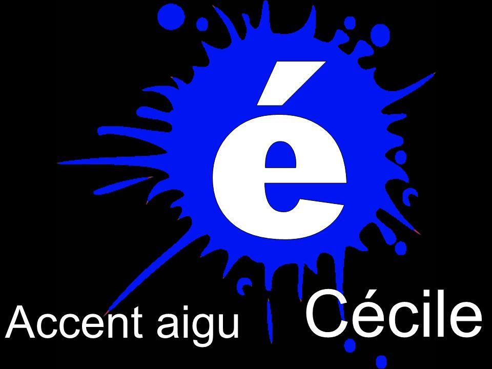 Cécile Accent aigu