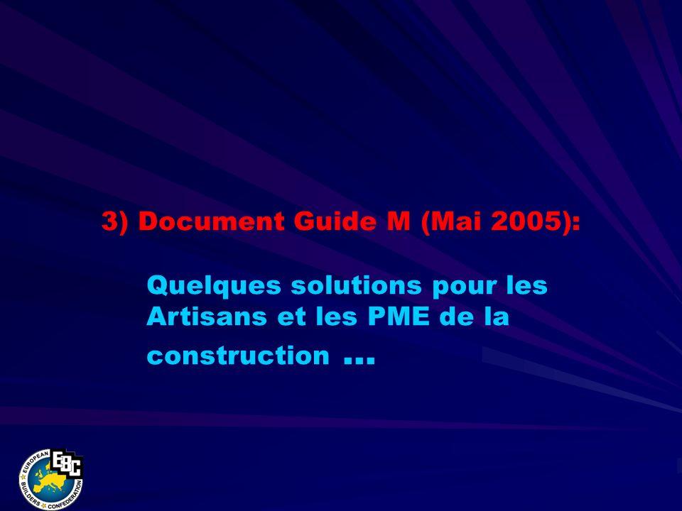 3) Document Guide M (Mai 2005): Quelques solutions pour les Artisans et les PME de la construction …