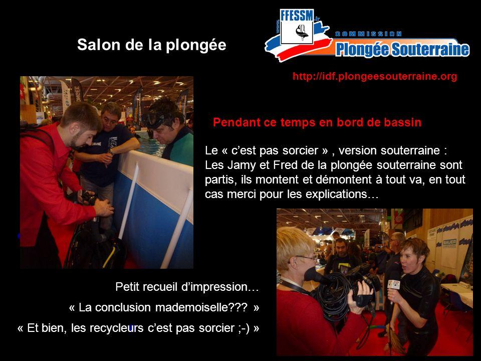 http://idf.plongeesouterraine.org Salon de la plongée Merci à tous dêtre venus pour nous voir, nous aider et nous faire découvrir…