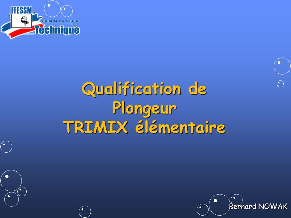 Bernard NOWAK Qualification de Plongeur TRIMIX élémentaire
