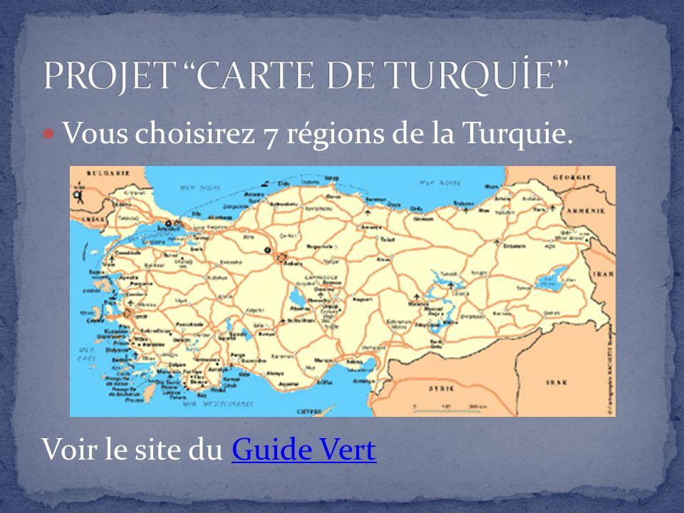 Vous choisirez 7 régions de la Turquie. Voir le site du Guide VertGuide Vert