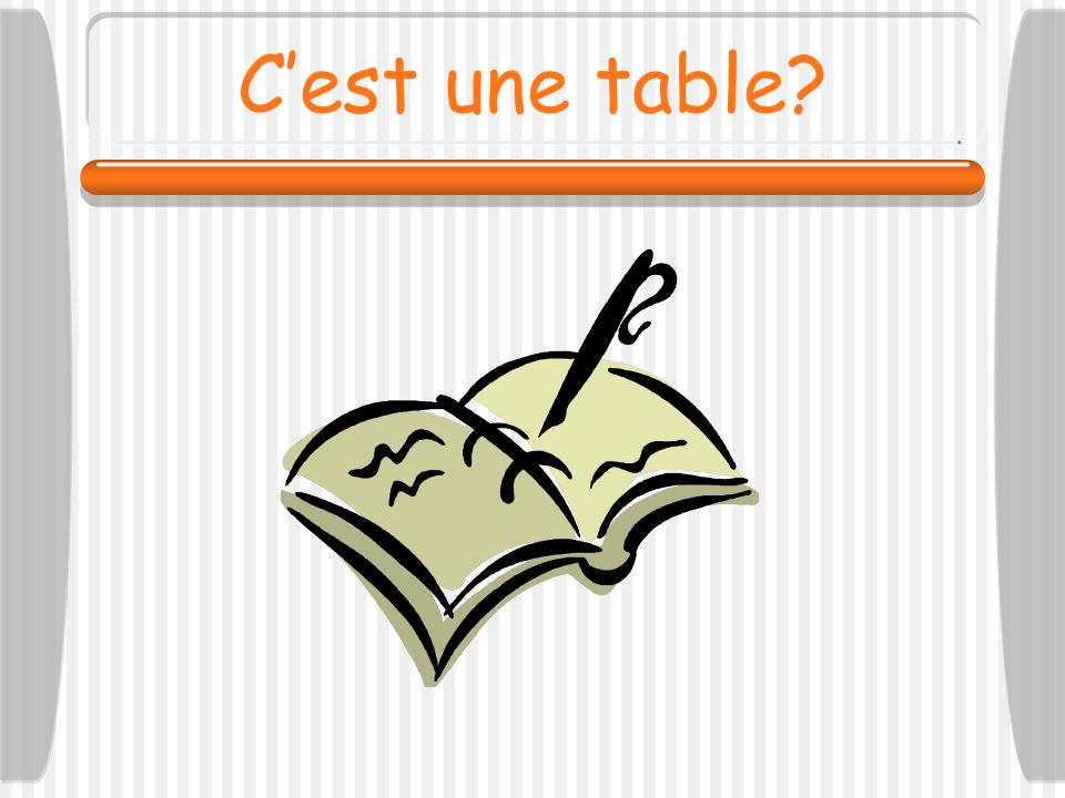 Cest une table?