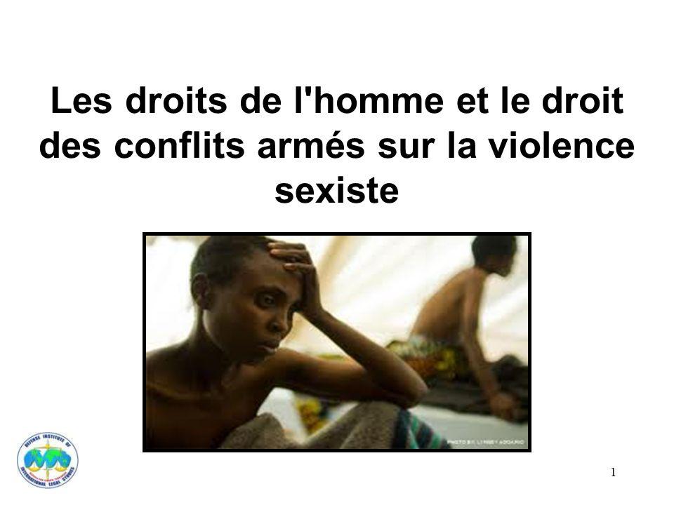 Les droits de l'homme et le droit des conflits armés sur la violence sexiste 1