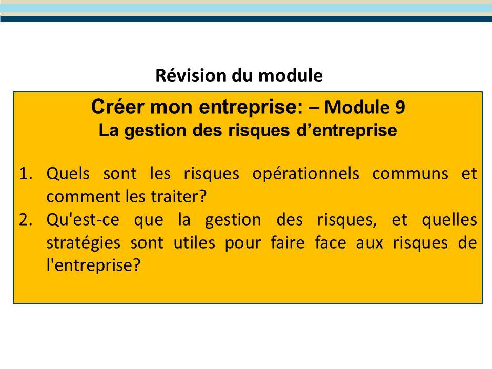 Module 10- Améliorer mes compétences organisationnelles et de ventes Le programme WES de Formation en Entreprenariat