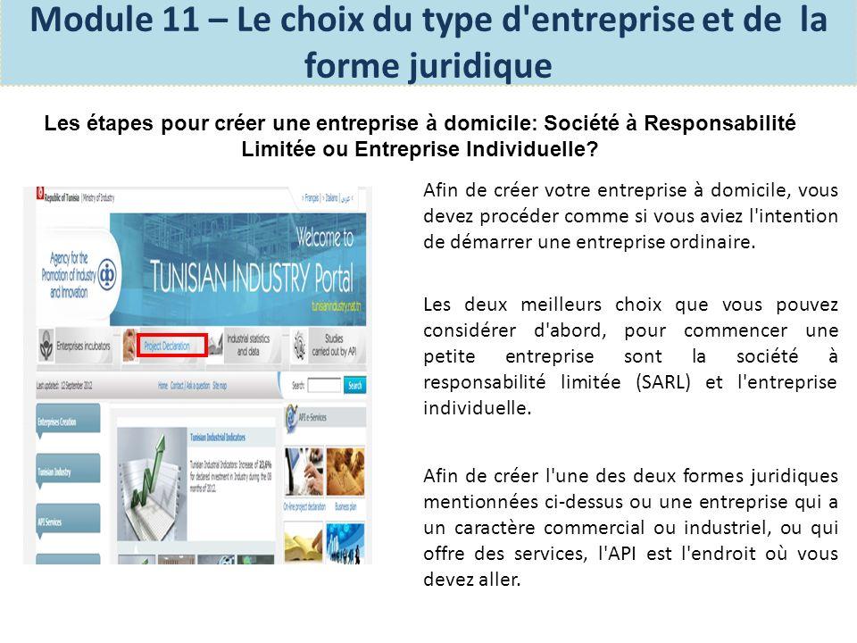 Les mesures légales pour les entreprises industrielles, commerciales ou de services en Tunisie: Vous pouvez commencer par déclarer votre projet en ligne auprès de l Agence pour la promotion de l industrie et de l innovation (API) sur http://www.tunisieindustrie.nat.tn.http://www.tunisieindustrie.nat.tn Vous pouvez aussi vous présenter directement à l une de leurs nombreuses agences et déposer votre demande.