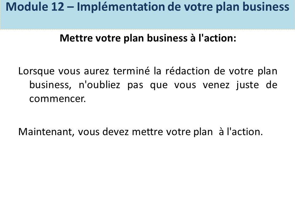 Un plan business ne doit pas rester sur le papier.