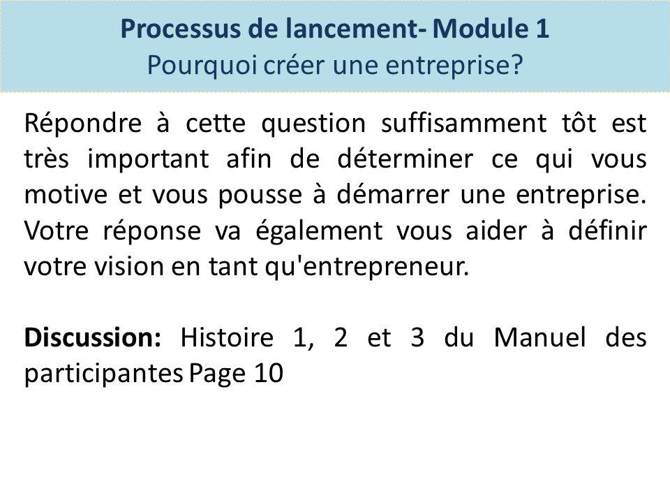 Processus de lancement- Module 1 Pourquoi créer une entreprise.