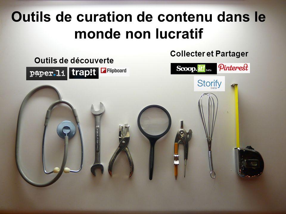 Outils de curation de contenu dans le monde non lucratif Outils de découverte Collecter et Partager