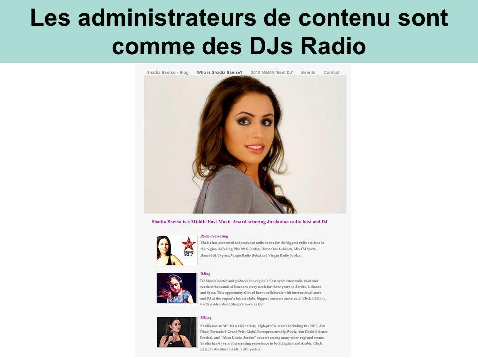 Les administrateurs de contenu sont comme des DJs Radio