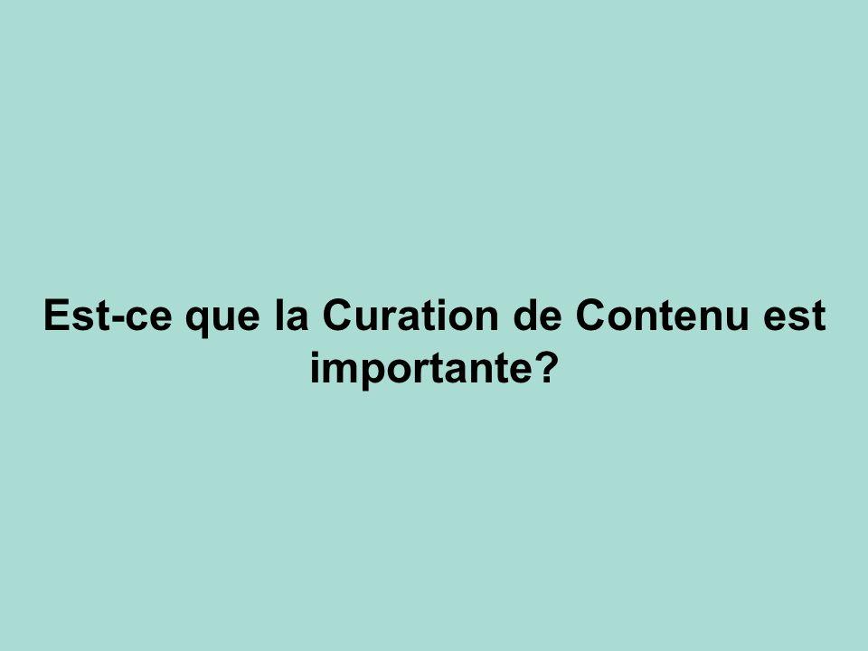 Est-ce que la Curation de Contenu est importante?