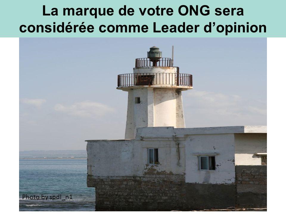 La marque de votre ONG sera considérée comme Leader dopinion Photo by spdl_n1