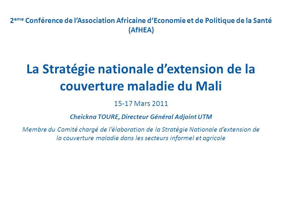 2 eme Conférence de lAssociation Africaine dEconomie et de Politique de la Santé (AfHEA) La Stratégie nationale dextension de la couverture maladie du