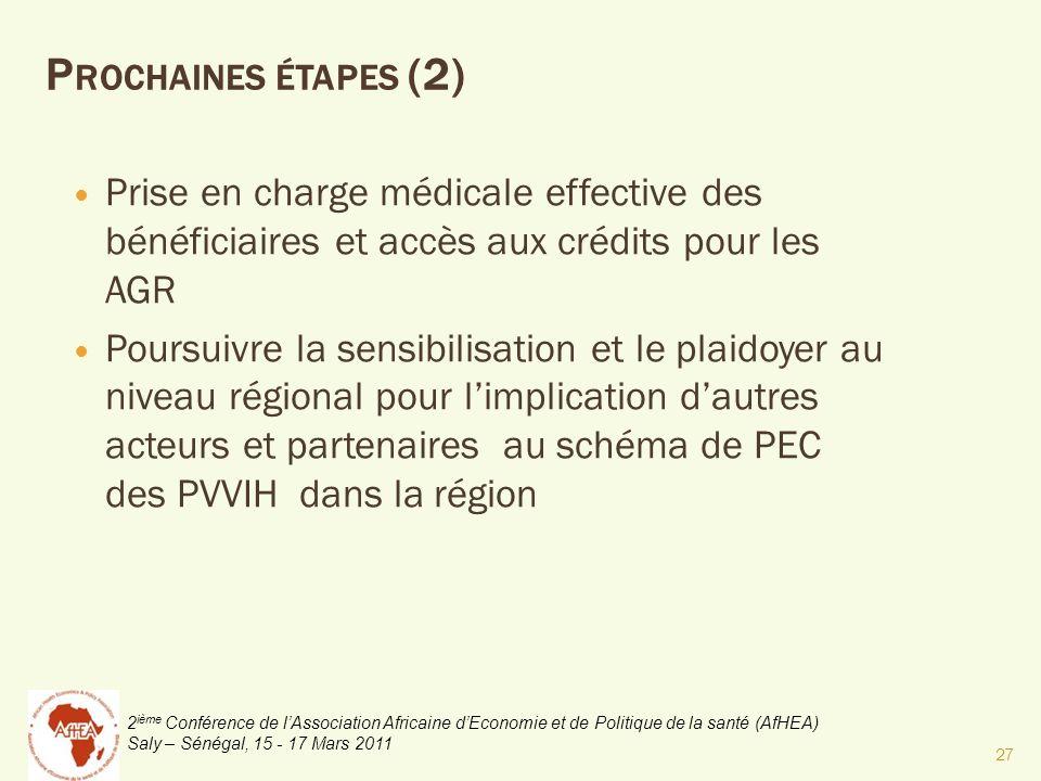 2 ième Conférence de lAssociation Africaine dEconomie et de Politique de la santé (AfHEA) Saly – Sénégal, 15 - 17 Mars 2011 Prise en charge médicale e