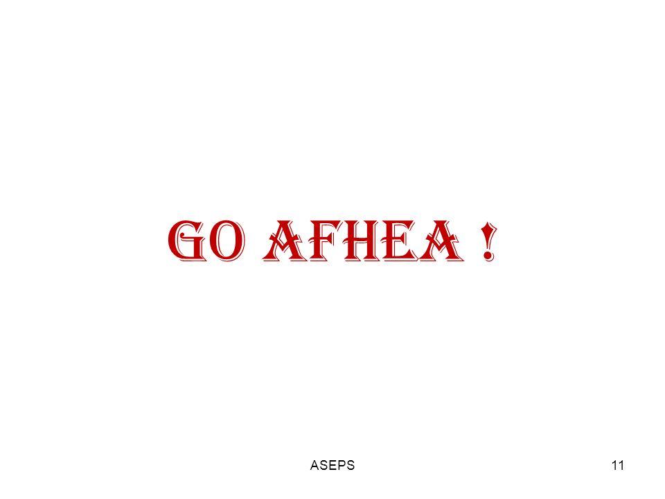 GO AFHEA ! 11ASEPS