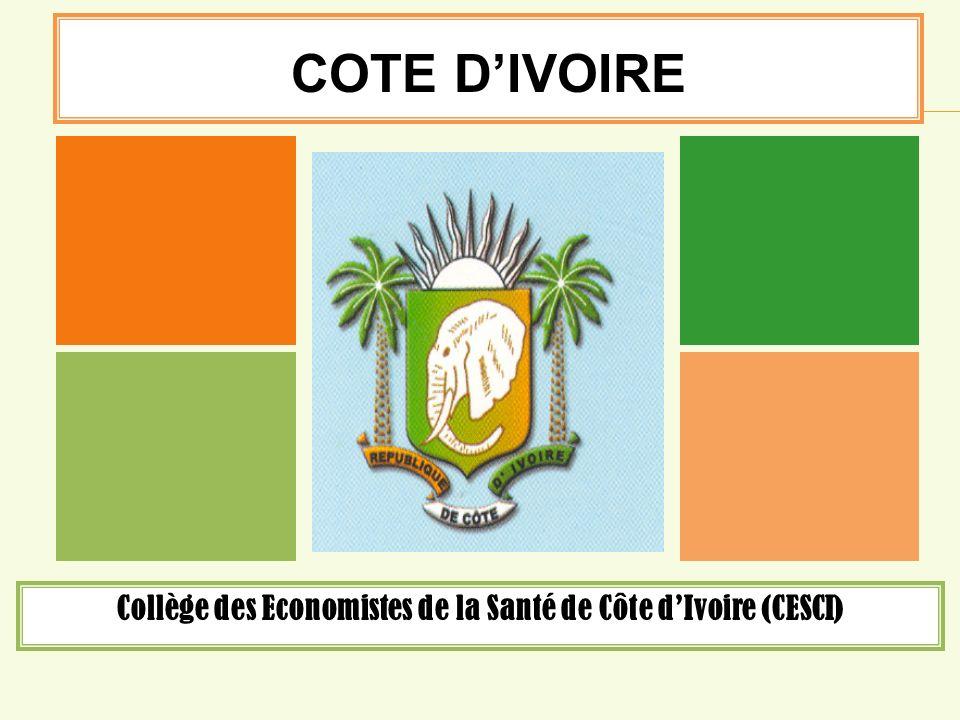 Collège des Economistes de la Santé de Côte dIvoire (CESCI) COTE DIVOIRE