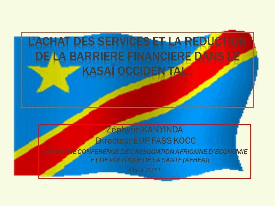 Zéphyrin KANYINDA Directeur EUP FASS KOCC [DEUXIEME CONFERENCE DE LASSOCIATION AFRICAINE DECONOMIE ET DE POLITIQUE DE LA SANTE (AFHEA)] Mars 2011