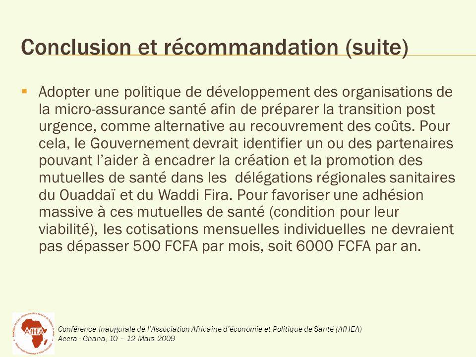 Conférence Inaugurale de lAssociation Africaine déconomie et Politique de Santé (AfHEA) Accra - Ghana, 10 – 12 Mars 2009 Conclusion et récommandation