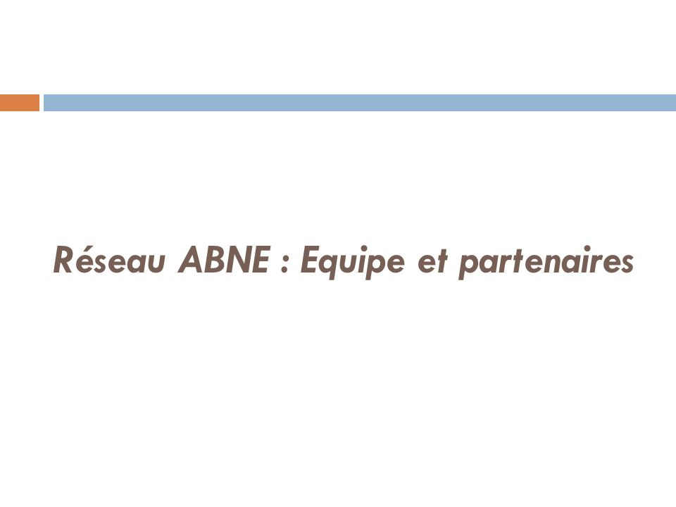 Réseau ABNE : Equipe et partenaires