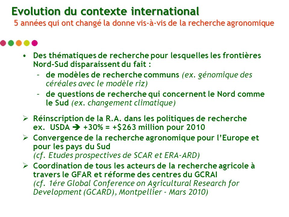 Des thématiques de recherche pour lesquelles les frontières Nord-Sud disparaissent du fait : –de modèles de recherche communs (ex.