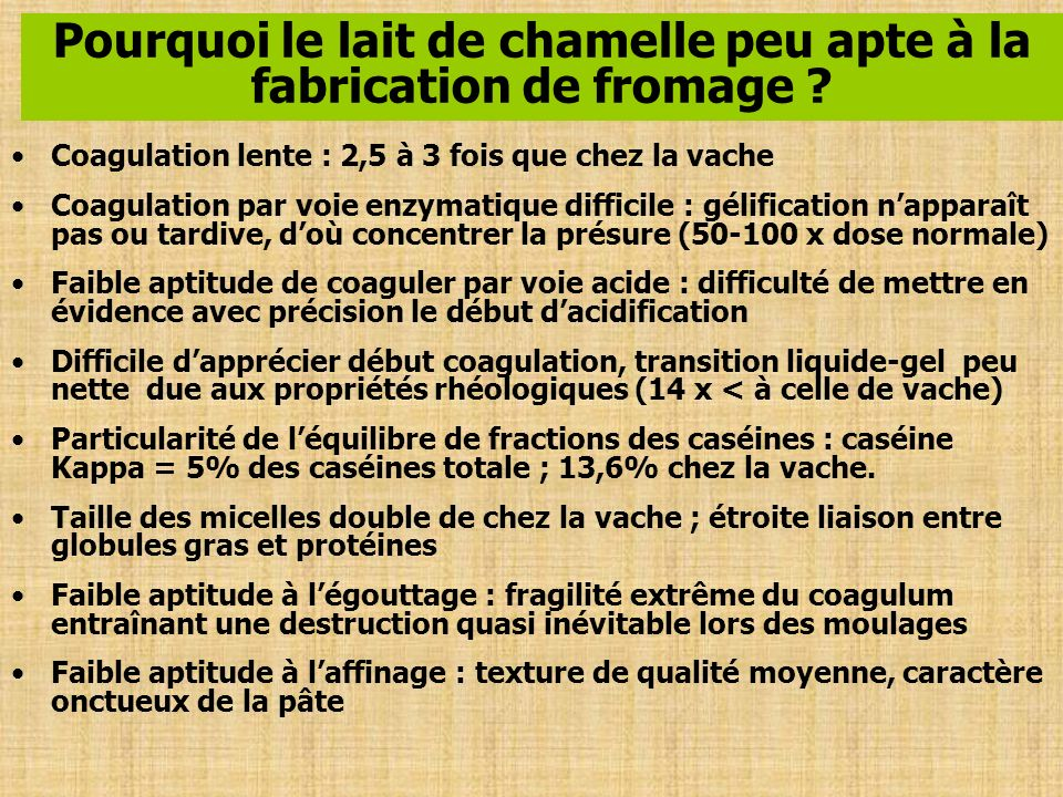 Différents essais par Ramet en Mauritanie et en Tunisie Sélection de lait de bonne qualité apte à la fabrication de fromages Différentes préparations du lait par traitements thermiques, par correction de teneur en MS, par concentration des équilibres salins, etc.