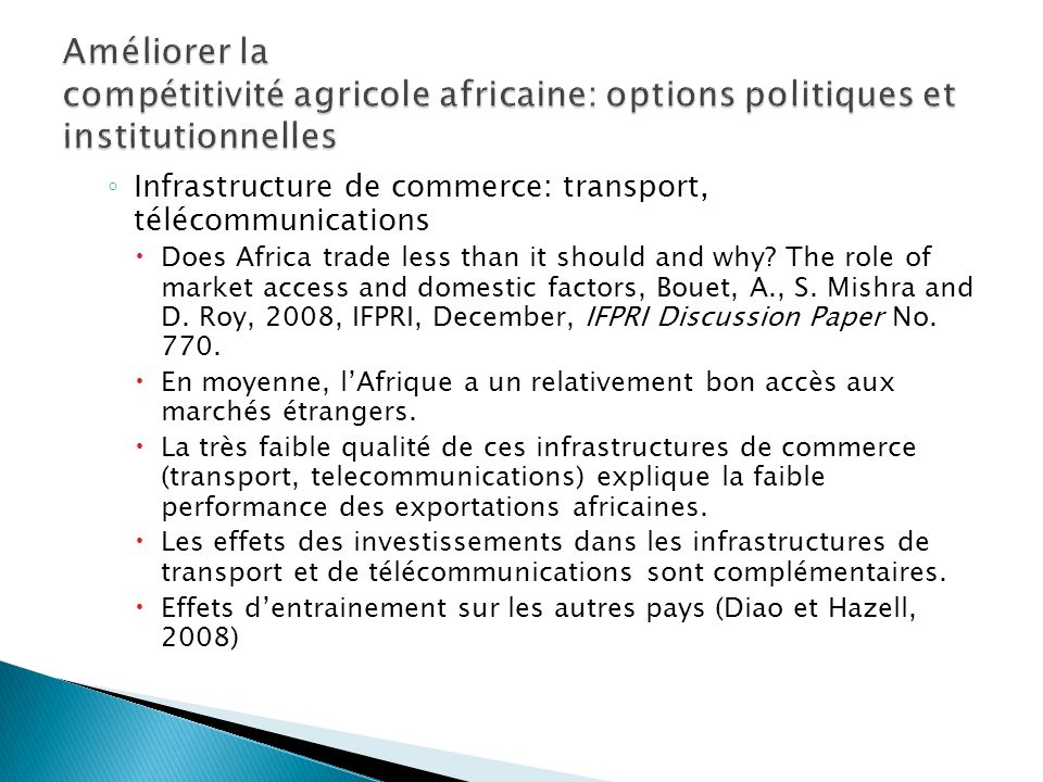 Infrastructure de commerce: transport, télécommunications Does Africa trade less than it should and why.