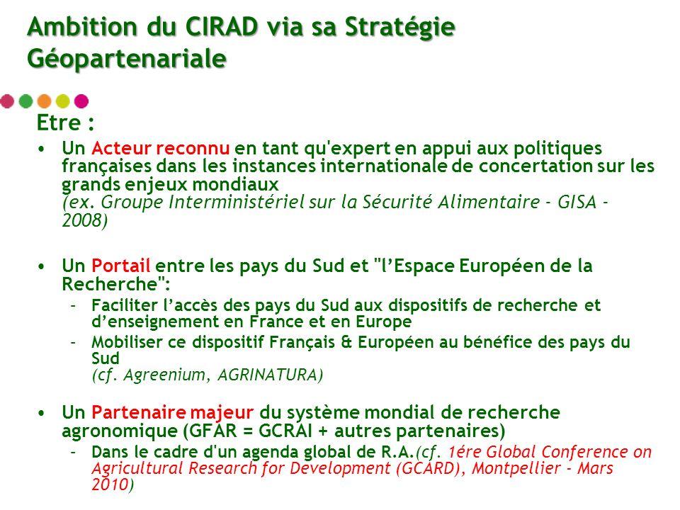 Etre : Un Acteur reconnu en tant qu expert en appui aux politiques françaises dans les instances internationale de concertation sur les grands enjeux mondiaux (ex.