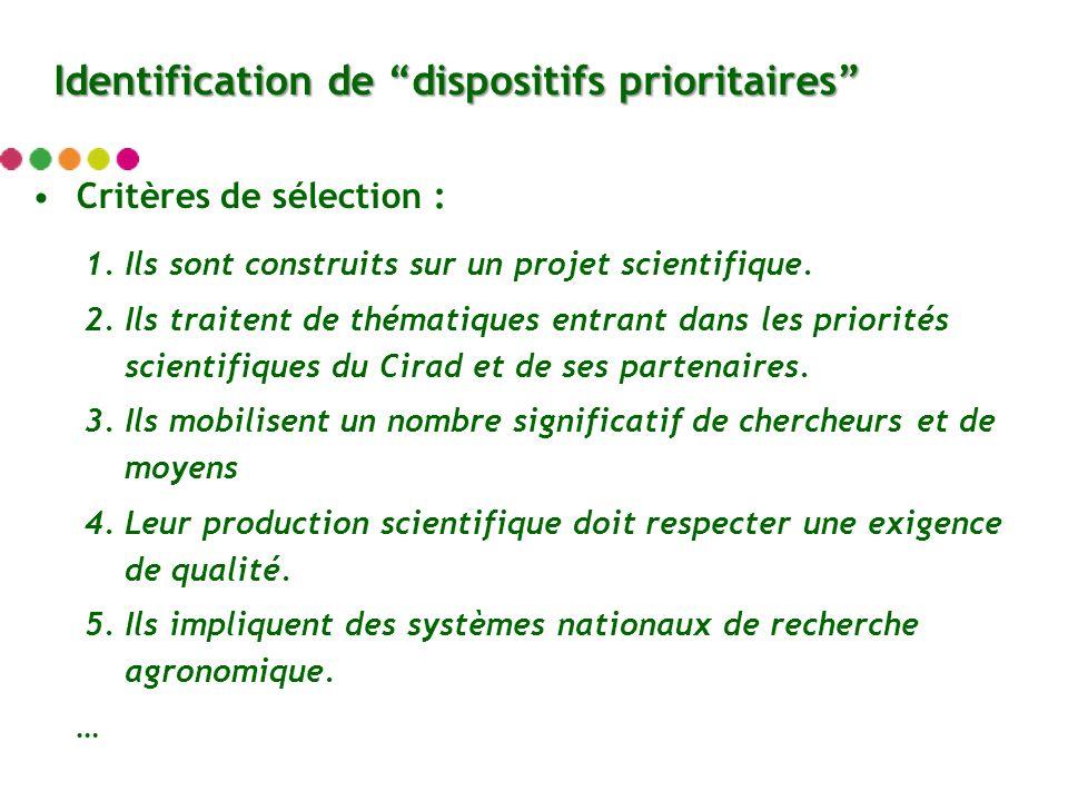 Critères de sélection : 1.Ils sont construits sur un projet scientifique.