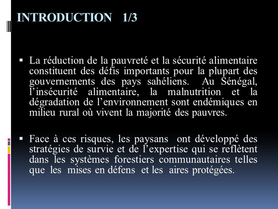 INTRODUCTION 1/3 La réduction de la pauvreté et la sécurité alimentaire constituent des défis importants pour la plupart des gouvernements des pays sa
