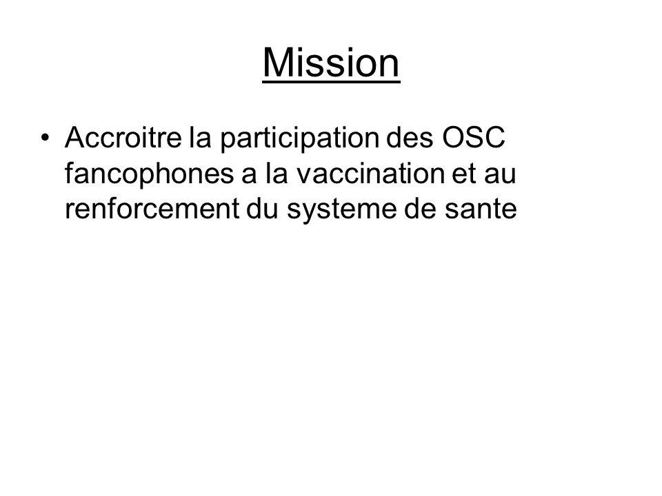 Mission Accroitre la participation des OSC fancophones a la vaccination et au renforcement du systeme de sante