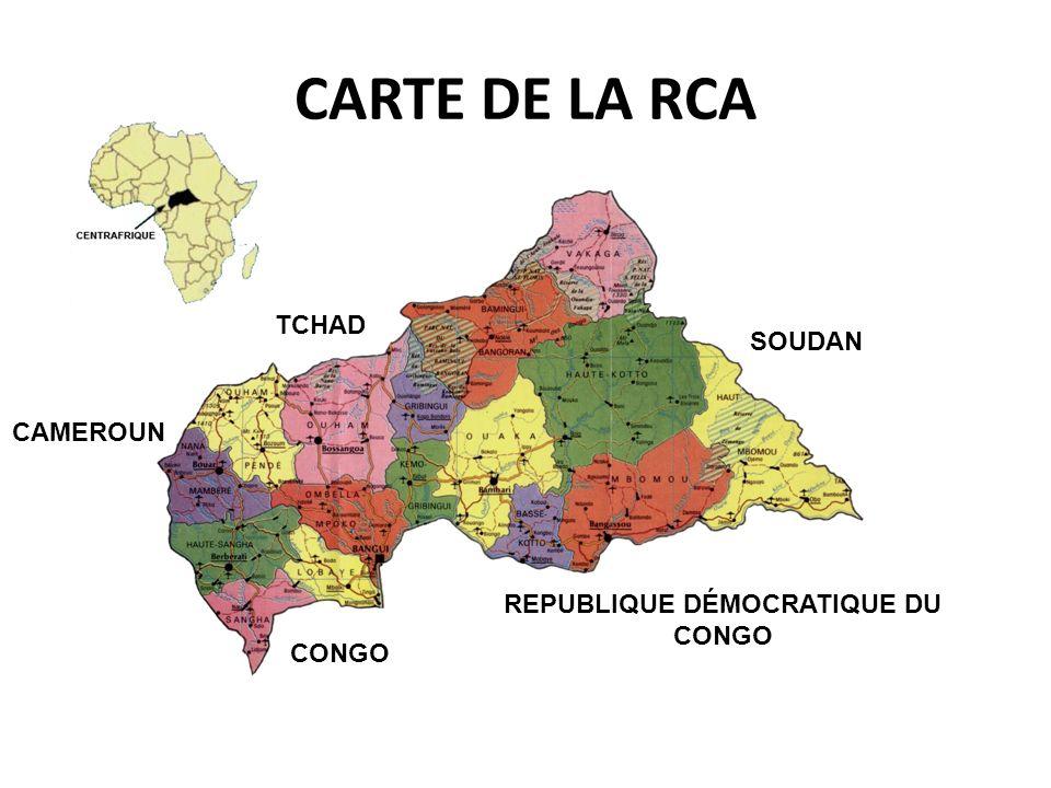 CARTE DE LA RCA SOUDAN REPUBLIQUE DÉMOCRATIQUE DU CONGO TCHAD CAMEROUN CONGO