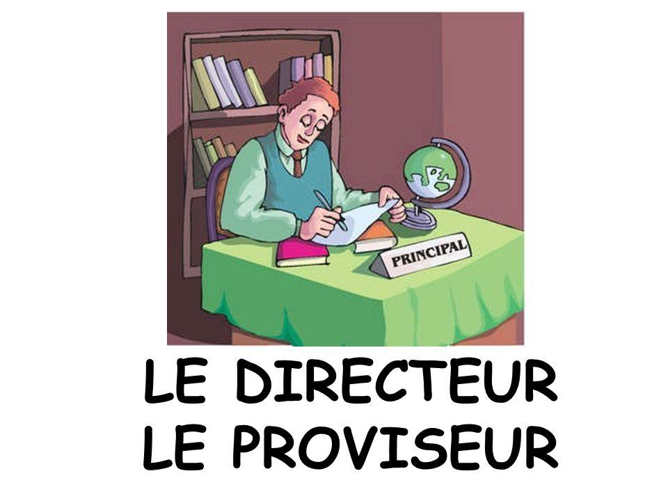 LE DIRECTEUR LE PROVISEUR