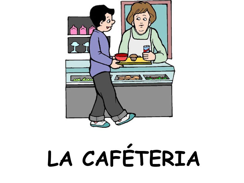 LA CAFÉTERIA