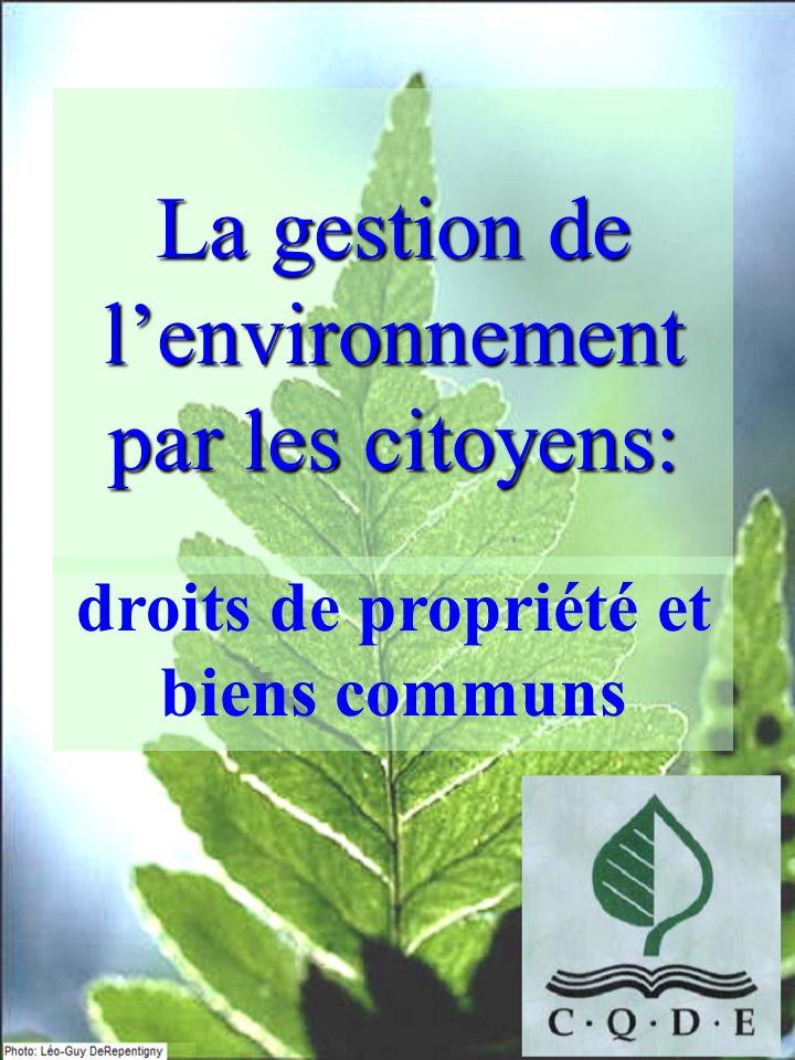 La gestion de lenvironnement par les citoyens: droits de propriété et biens communs