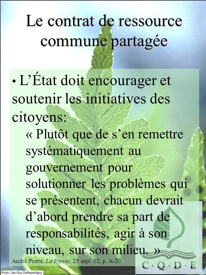 Le contrat de ressource commune partagée LÉtat doit encourager et soutenir les initiatives des citoyens: « Plutôt que de sen remettre systématiquement