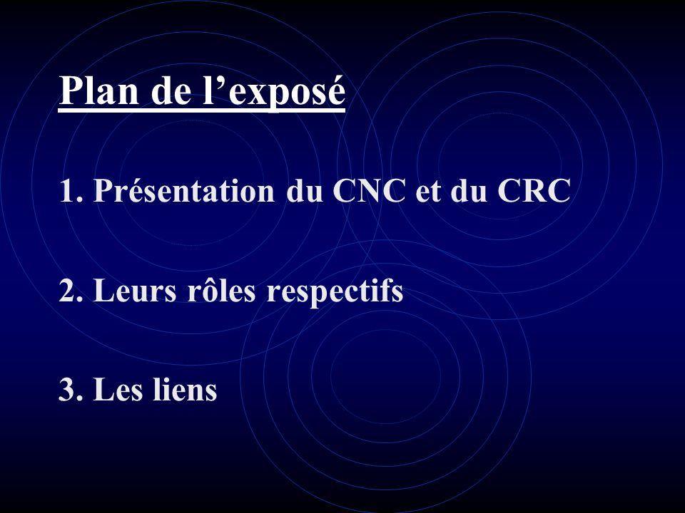 Introduction Le conseil national de la comptabilité (CNC) a été créé en 1957.Il permet la coordination du système en ce qui concerne les activités thé