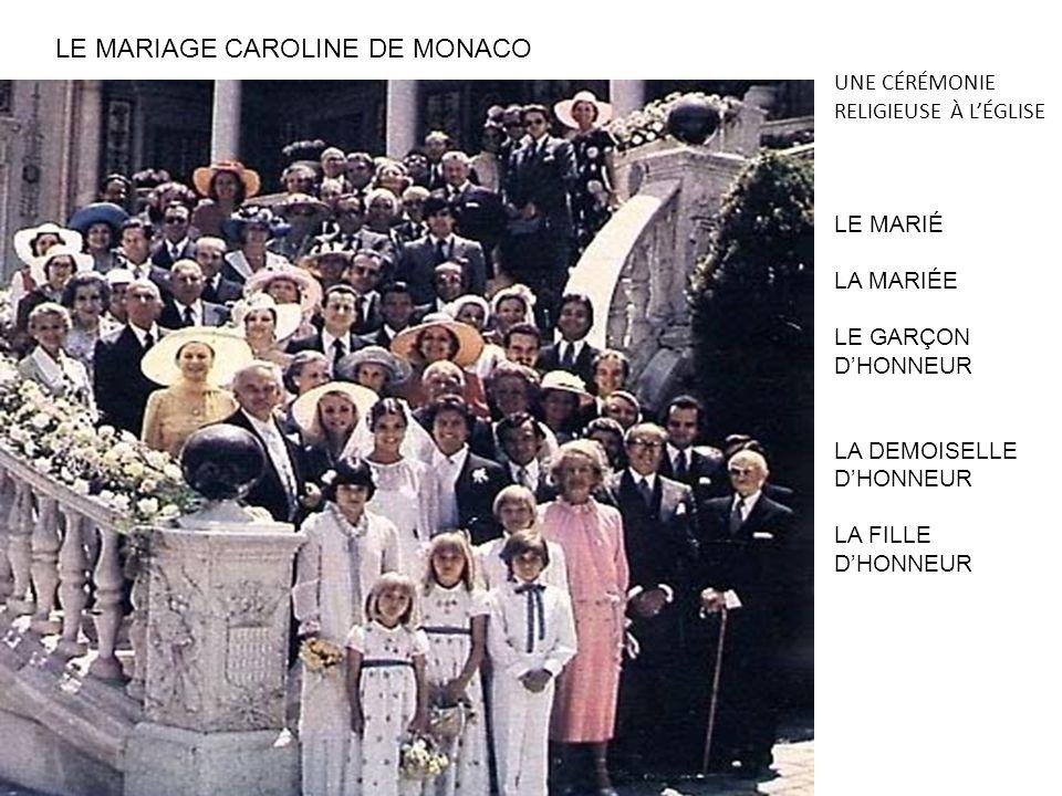 UNE CÉRÉMONIE RELIGIEUSE À LÉGLISE LE MARIÉ LA MARIÉE LE GARÇON DHONNEUR LA DEMOISELLE DHONNEUR LA FILLE DHONNEUR LE MARIAGE CAROLINE DE MONACO
