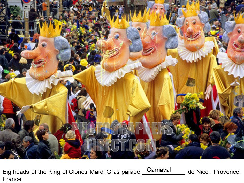 Big heads of the King of Clones Mardi Gras parade _____________ de Nice, Provence, France Big heads of the King of Clones Mardi Gras parade Carnaval d