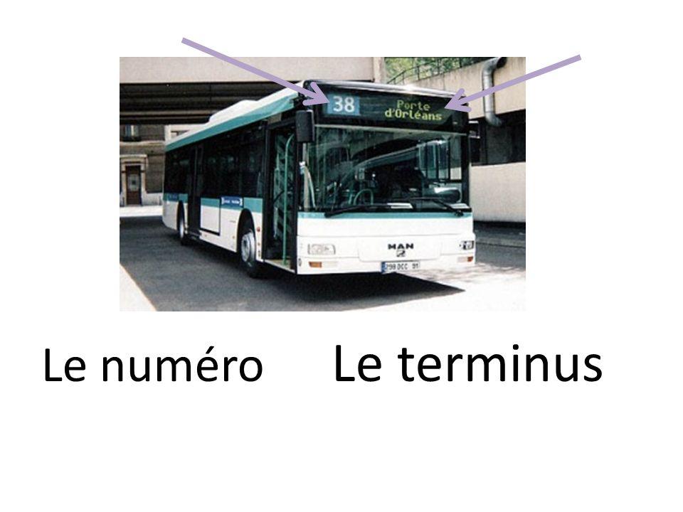 Le terminus Le numéro