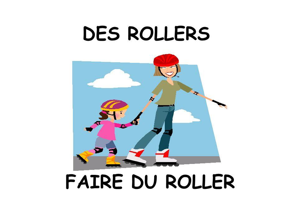 DES ROLLERS FAIRE DU ROLLER