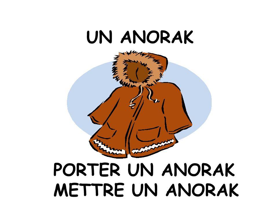 UN ANORAK PORTER UN ANORAK METTRE UN ANORAK