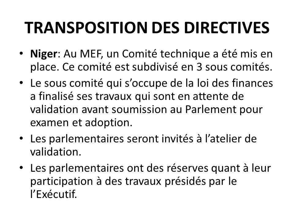 TRANSPOSITION DES DIRECTIVES Niger: Au MEF, un Comité technique a été mis en place.
