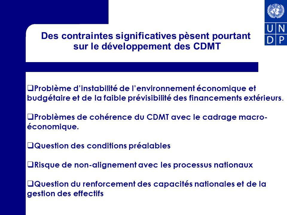 Des contraintes significatives pèsent pourtant sur le développement des CDMT Problème dinstabilité de lenvironnement économique et budgétaire et de la