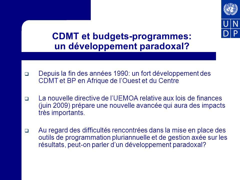 CDMT et budgets-programmes: un développement paradoxal? Depuis la fin des années 1990: un fort développement des CDMT et BP en Afrique de lOuest et du