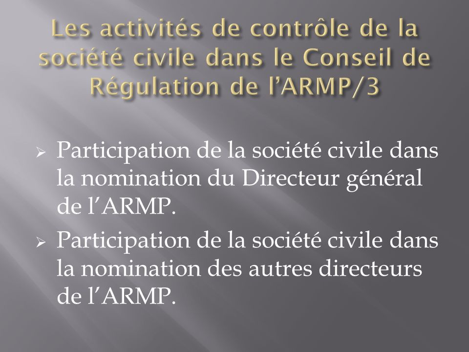 Participation de la société civile dans la nomination du Directeur général de lARMP.
