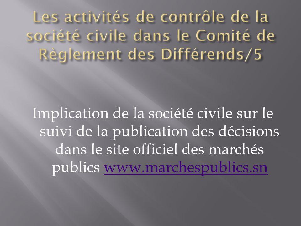 Implication de la société civile sur le suivi de la publication des décisions dans le site officiel des marchés publics www.marchespublics.snwww.marchespublics.sn