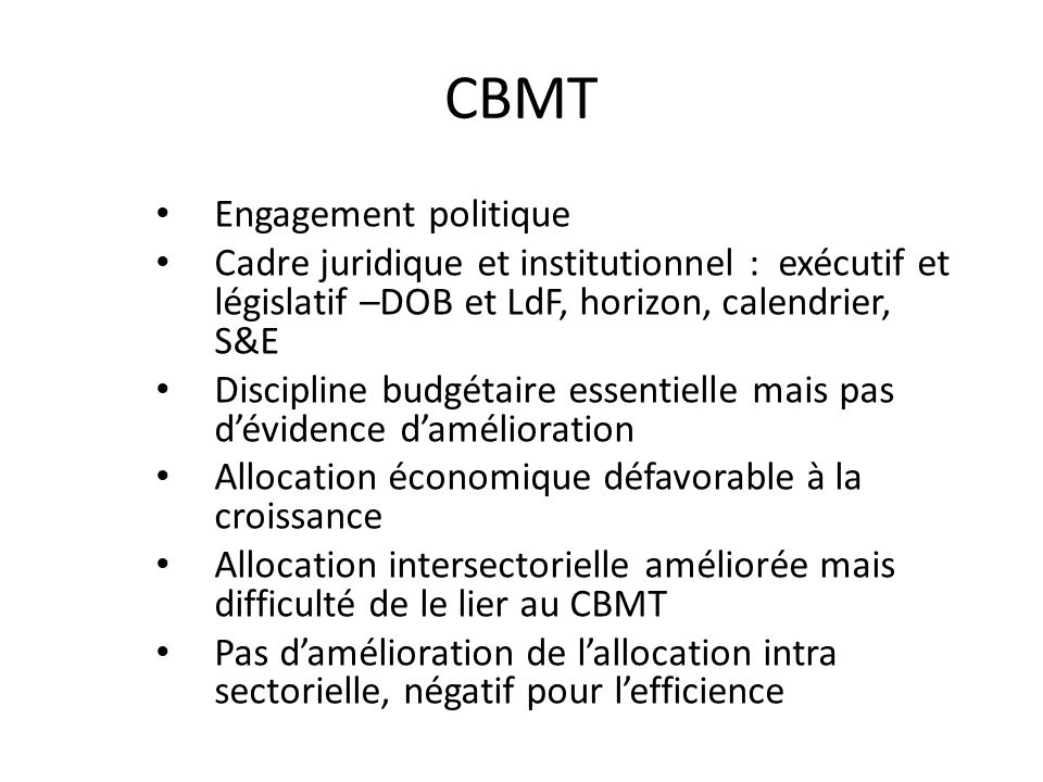 CBMT (suite) Pas damélioration de la prévisibilité pour les secteurs Exemple de la Mauritanie – 2004-06 : Méthode de détermination de lenveloppe globale.