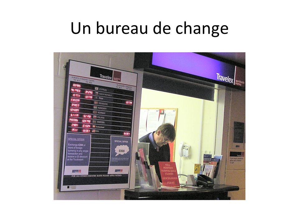 Un bureau de change