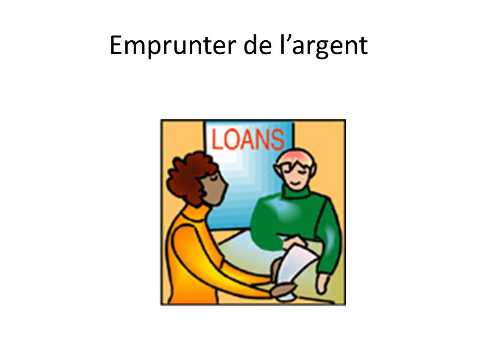 Emprunter de largent