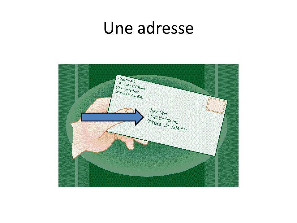 Une adresse